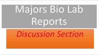 Biology Lab Report Discussion Section Tips | Bio 101 Majors