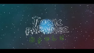 Video TOXIC PARADISE - Spolu (Official Lyrics Video)
