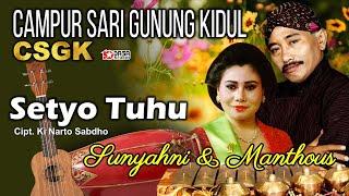 Download lagu Setia Tuhu Sunyahni Manthous Mp3