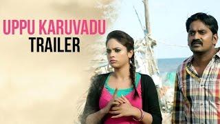 Official Trailer - Uppu Karuvadu