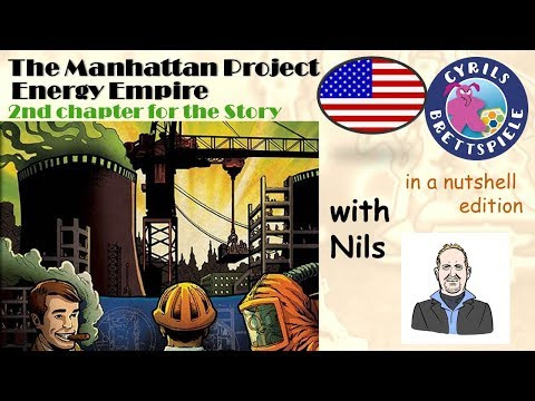 Cyrils Brettspiele - Manhattan Project: Energy Empire - in a nutshell (N100) - for a better future