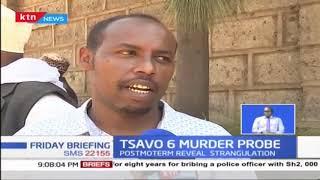 Tsavo 6 Murder Probe: Bodies were badly mutilated