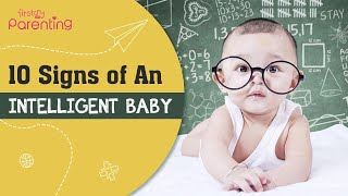 10 Signs Indicate that Your Baby is Intelligent