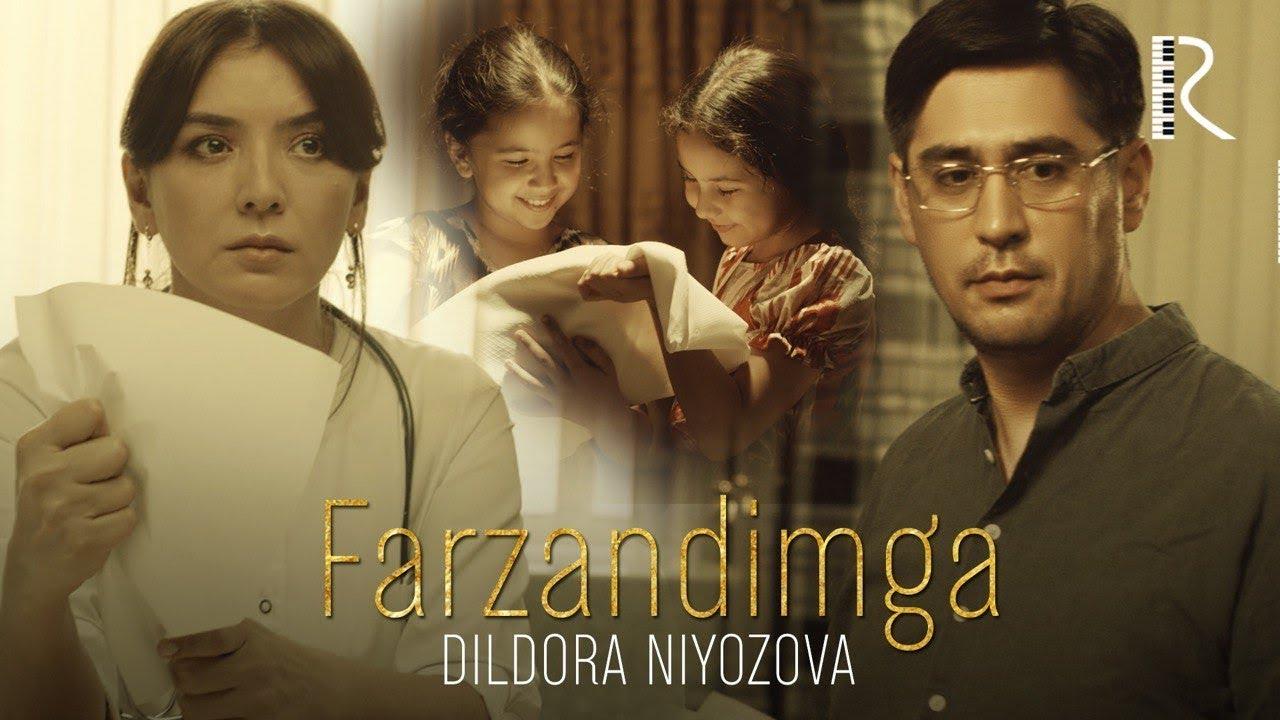 Дилдора Ниёзова — Фарзандимга