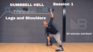 Dumbbell Hell Legs and Shoulders. 20 Minute Workout. Session 1 by NateBowerFitness