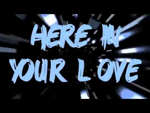 Here In Your Love