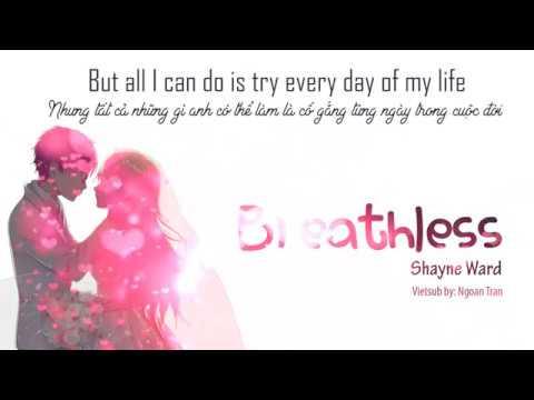 BREATHLESS - Shayne Ward [ Lyrics + Vietsub ]