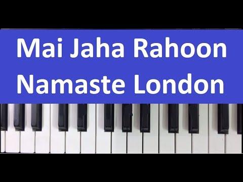 Mai jaha rahoon - Namaste London piano harmonium notes tutorial