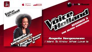 Angela Vergouwen - I Want To Know What Love Is (The voice of Holland 2014 The Blind Auditions Audio)