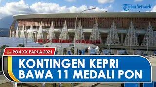 PON Papua Berakhir, Kontingen dari Kepulauan Riau Bawa Pulang 11 Medali, 2 di Antaranya Medali Emas