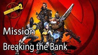 Borderlands 2  Mission Breaking the Bank