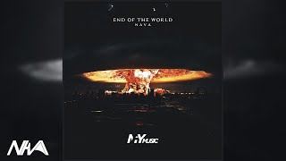 【BGM/브금】NavA - End Of The World [MFYmusiC Release]
