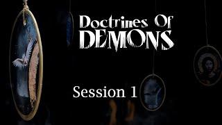 Doctrines of Demons - Part 1 - Ron Matsen