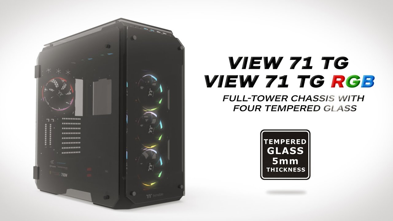 thermaltake view 71 tempered glass chassis  [ 1280 x 720 Pixel ]