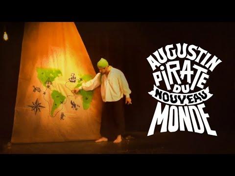La bande-annonce d' Augustin, pirate du nouveau monde au Théâtre le Ranelagh