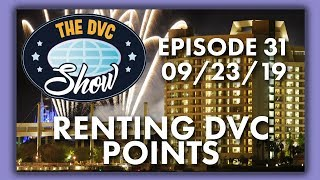 Renting DVC Points | The DVC Show | 09/23/19