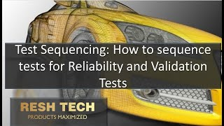Test Sequencing: How to Sequence Reliability and Validation Tests