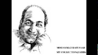 Shaam e Baharaan Subh e Chaman  MOHAMMAD RAFI