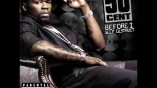 50 Cent - Gangstas Delight - BEFORE I SELF DESTRUCT