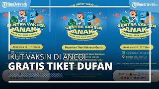 Ikut Vaksin Covid-19 di Ancol Dapat Tiket Masuk Gratis ke Dufan, Berlaku hingga Akhir Desember