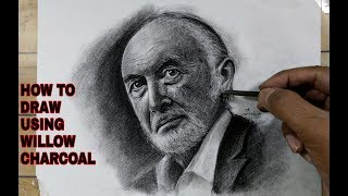 How To Draw Like An Artist Using Willow Charcoal