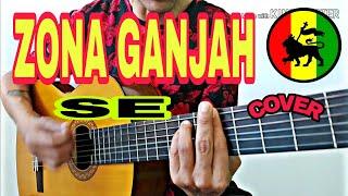 Zona Ganjah - Se - (Tutorial) Cover.Guitarra,Acustico.