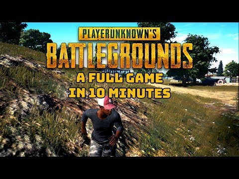 A Full Game Of PUBG In Only 10 Minutes