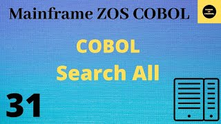 Mainframe - cobol practical tutorial on search all