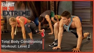 Total Body Conditioning Workout | Level 2- BeFit in 30 Extreme by BeFiT