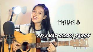 Download lagu Selamat Ulang Tahun Haya S Mp3