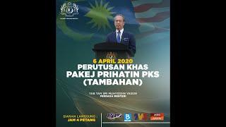 Perutusan Khas Pakej Prihatin PKS (Tambahan)