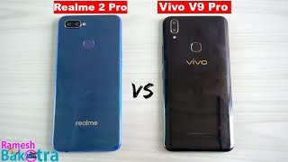 Realme 2 Pro vs Vivo V9 Pro SpeedTest and Camera Comparison