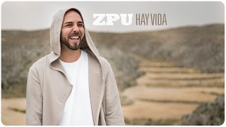 Hay Vida - Zpu  (Video)