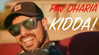 Kidda  Pav Dharia
