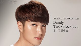 [Eng_Sub] How To K-Pop Dandy Two Block Haircut Tutorial Step by Step