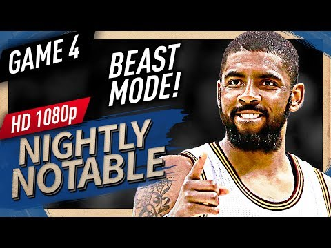 Nightly Notable: Kyrie Irving ECF Game 4 Highlights vs Celtics (2017 Playoffs) – 42 Pts BEAST!