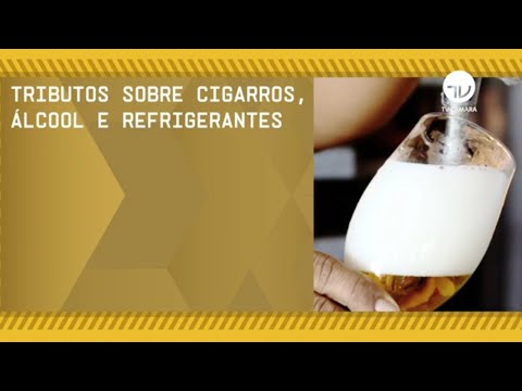 Audiência debate mais impostos para cigarros e bebidas - 01/07/21