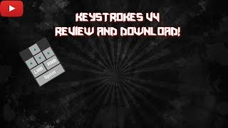 Keystrokesmod v4 Review and Download!