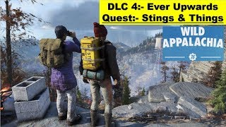 Fallout 76 Ever Upward DLC - Stings and Things - Get Bloatfly Gland - Stwing Brab - More