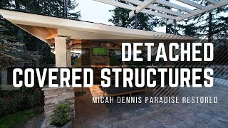 Detached Covered Structures