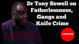 Dr Tony Sewell on Fatherlessness, Gangs and Knife Crime