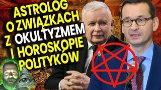 Horoskop Polityków na 2021! Kaczyński Morawiecki Duda Tusk! Astrolog o Związkach VIPów z Okultyzmem