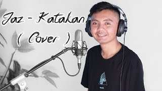 Jaz   Katakan ( Cover By Paranada Creative )