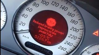 Full brake failure on W211 CDI 220 / STOP Reduced braking power! Depress brake pedal fully!