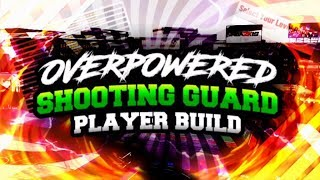 NBA 2K19 - Most Overpower Build For A Guard!! DenWizard Build