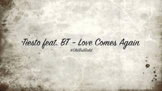 Tiesto Feat. BT   Love Comes Again [Original Mix] HD