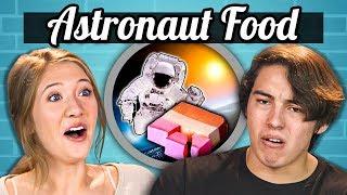 TEENS EAT ASTRONAUT FOOD | Teens Vs. Food