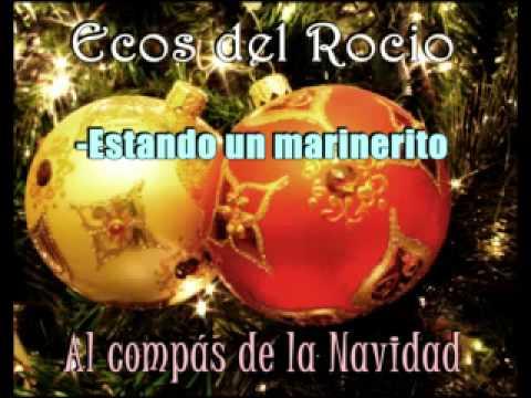 Villancico Ecos del Rocio - Estando un marinerito