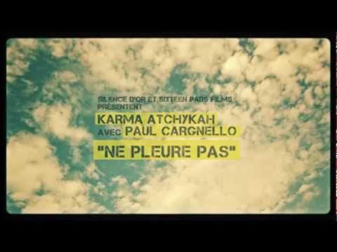 Karma Atchykah Ft. Paul Cargnello – Ne pleure pas