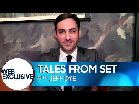 Tales from Set: Jeff Dye